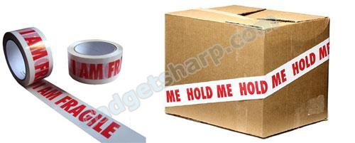 Hold me, I Am Fragile - Packing Tape
